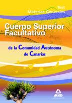cuerpo superior facultativos de la comunidad autonoma de canarias test materias generales-9788467630985