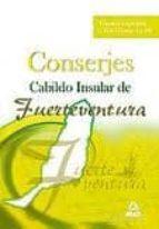 CONSERJES DEL CABILDO INSULAR DE FUERTEVENTURA: TEMARIO ESPECIFIC O Y TEST (TEMAS 4 A 10)