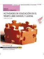 (mf1866_2) manual. actividades de educación en el tiempo libre infantil y juvenil. certificados de profesionalidad. dinamización-9788468165585