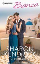 su joya más valiosa (ebook)-sharon kendrick-9788468772585