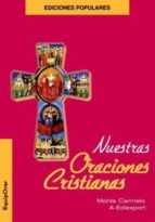El libro de Nuestras oraciones cristianas autor VV.AA. PDF!