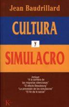 cultura y simulacro (9ª ed.)-jean baudrillard-9788472452985
