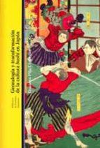 genealogia y transformacion de la cultura bushi en japon gustavo pita cespedes 9788472906785
