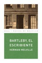 bartleby, el escribiente herman melville 9788473396585