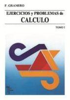 ejercicios y problemas de calculo (t. 1) francisco granero rodriguez 9788473601085