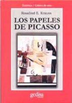 los papeles de picasso rosalind e. krauss 9788474327885