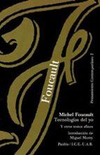 tecnologias del yo y otros textos afines-michel foucault-9788475095585