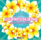 el espíritu de aloha-maria del carmen martinez tomas-9788475568485