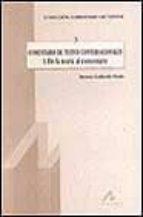 comentario de textos conversacionales i: de la teoria al comentar io-beatriz gallardo pauls-9788476352885