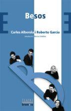besos-carlos alberola-roberto garcia-9788476605585