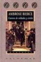 cuentos de soldados y civiles-ambrose bierce-9788477024385