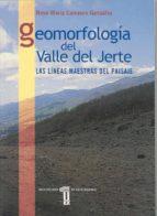 geomorfologia del valle del jerte: las lineas maestras del paisaj e rosa maria carrasco gonzalez 9788477233985