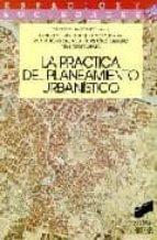la practica del planeamiento urbanistico luis et al. moya 9788477382485
