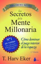 los secretos de la mente millonaria (edicion especial) t. harv eker 9788478086085