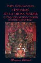 leyendas de la diosa madre y otros mitos de diosas y mujeres de l os pueblos de china-pedro ceinos arcones-9788478133185