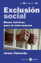 exclusion social: bases teoricas para la intervencion-jesus valverde molina-9788478846085