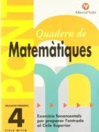 quadern matematiques pont (4art primaria): exercicis fonamentals per preparar l entrada al cicle superior-9788478873685