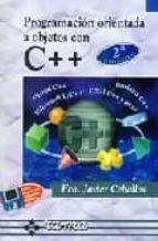 programacion orientada a objetos con c++ (2ª ed.)(incluye 1 disqu ete)-francisco javier ceballos sierra-9788478972685