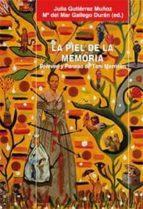 la piel de la memoria-julia gutierrez muñoz-9788478983285