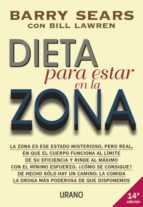 dieta para estar en la zona barry sears bill lawren 9788479531485