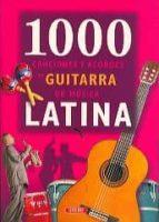 1000 canciones y acordes de guitarra de musica latina-9788479715885