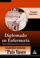 DIPLOMADO EN ENFERMERIA (TEMARIO ESPECIFICO) DE LA ADMINISTRACION GENERAL DE LA COMUNIDAD AUTONOMA DEL PAIS VASCO