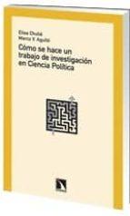 como se hace un trabajo de investigacion en ciencia politica-elisa chulia-marco vinicio agullo pastor-9788483196885