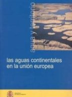 las aguas continentales en la union europea (+ cd)-9788483202685