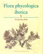 flora phycologica iberica (vol. 1): fucales-9788483712085