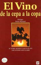 el vino de la cepa a la copa (4ª ed.) mªisabel mijares y garcia pelayo jose antonio saez illobre 9788484763185