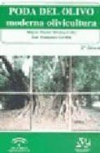 poda del olivo. moderna olivicultura (5ª ed.)-miguel pastor muñoz-cobo-9788485441785