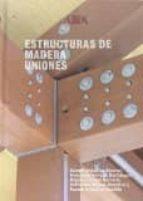 estructuras de madera. uniones 9788487381485