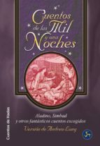 cuentos de las mil y una noches: aladino, simbad y otros 24 fanta sticos cuentos andrew (comp.) lang 9788488066985