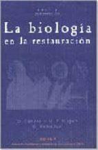 la biologia en la restauracion 9788489569485