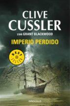 imperio perdido-clive cussler-9788490325285