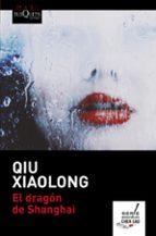 el dragon de shanghai-qiu xiaolong-9788490663585