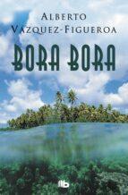 bora bora-alberto vazquez figueroa-9788490705285