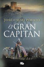 el gran capitan-jose calvo poyato-9788490706985