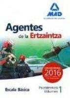 AGENTES ERTZAINTZA ESCALA BASICA PSICOTECNICOS VOL. 1