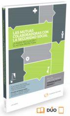 las mutuas colaboradores con la seguridad social pilar manzano bayán 9788490990285