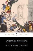 El libro de La feria de las vanidades autor WILLIAM M. THACKERAY EPUB!