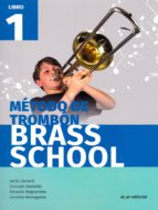 método de trombon  brass school libro 1 9788491421085