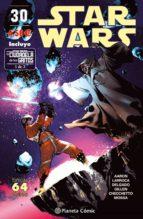 star wars nº 30 (la ciudadela de los gritos 1 de 3) jason aaron salvador larroca 9788491461685