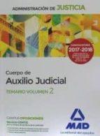 administracion de justicia: auxilio judicial: temario (2 vol) 1ª parte y 2ª parte 9788491474685
