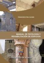 manual de patologia y rehabilitacion de edificios francisco fiol olivan 9788492681785