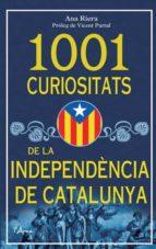 1001 curiositats de la independencia de catalunya-anna riera-9788493925185