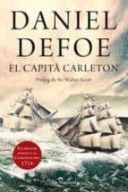 el capita carleton: un militar angles a la catalunya del 1714 daniel defoe 9788493966485