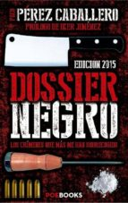 dossier negro-francisco perez caballero-9788494131585