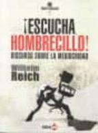 ¡escucha, hombrecillo!: discurso sobre la mediocridad-wilhelm reich-9788494246685