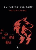 el rastro del lobo-jose luis muñoz jimeno-9788494604485
